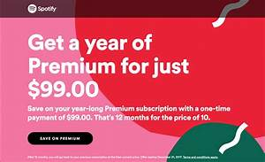 Spotify Premium gets discounted to $99 for a year - The Verge