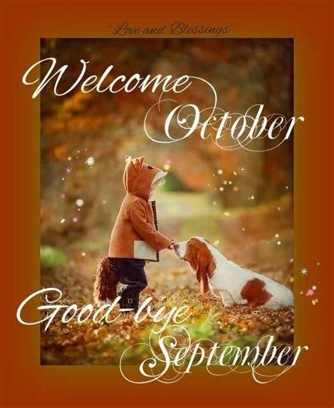 Welcome October Goodbye September Pictures, Photos, And