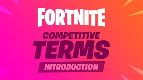 fortnite competitive competitive terms youtube