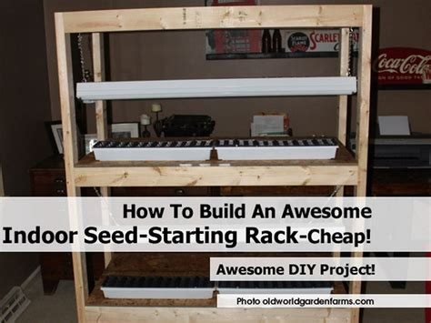 how to build an awesome indoor seed starting rack cheap