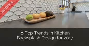 trends in kitchen backsplashes 8 top trends in kitchen backsplash design for 2017 home remodeling contractors sebring services