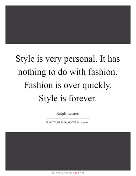 Style Is Very Personal It Has Nothing To Do With Fashion. Love Quotes For Him Heart. Harry Potter Quotes Family. Cute Quotes En Spanish. Christian Quotes Inspirational. Mona Lisa Smile Quotes Julia Roberts. Deep Heartbreak Quotes Tumblr. Bible Quotes Witchcraft. Book Quotes Birthday
