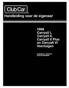 1998 - Club Car - Carryall - Om - Gasoline  U0026 Electric