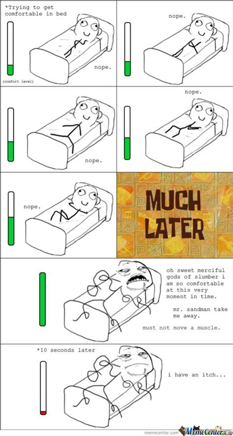 In Bed Meme by Comfortable In Bed Meme The Last Person Put 18000
