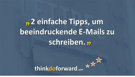 2 Einfache Tipps, Um Beeindruckende Emails Zu Schreiben