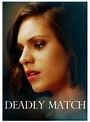 Deadly Match (2019) Full Movie Watch Online Free ...
