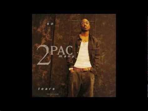 Shed So Many Tears Tupac by Tupac Shed So Many Tears Instrumental And Song