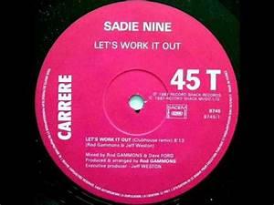 Let S Work It Out : sadie nine let 39 s work it out 1987 youtube ~ Medecine-chirurgie-esthetiques.com Avis de Voitures
