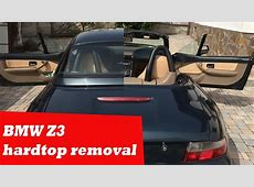 BMW Z3 Hardtop removal YouTube