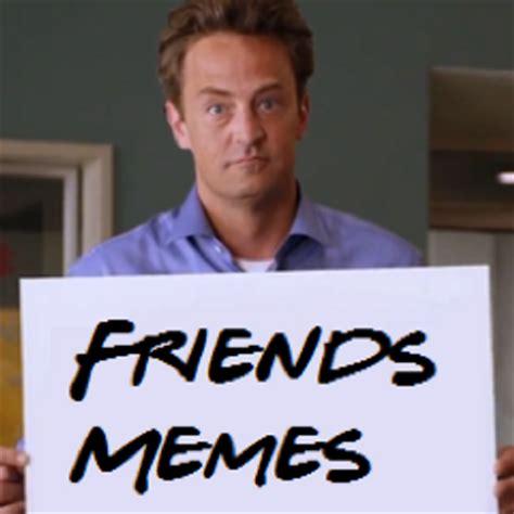 Sitcom Meme - friends memes friendstvmemes twitter