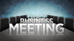 Annual Business Meeting — Grace Baptist Church | Anderson, IN