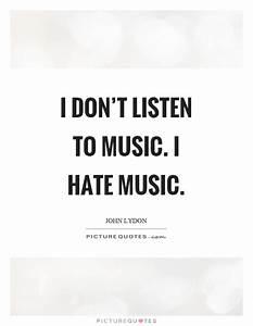 Listen To Music Quotes   www.pixshark.com - Images ...