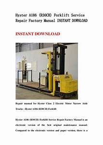 Hyster A186  R30ch  Forklift Service Repair Factory Manual