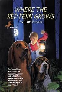 Where the Red Fern Grows : Wilson Rawls : 9780440412670