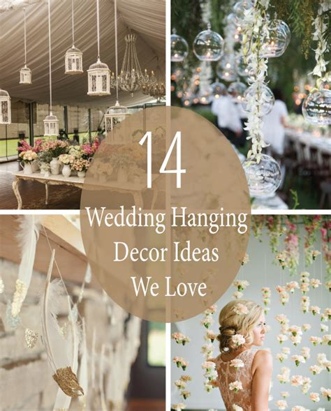 14 Wedding Hanging Decor Ideas We Love LinenTablecloth
