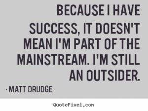 Quotes About Being An Outcast. QuotesGram