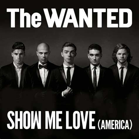 The Wanted  Show Me Love (america
