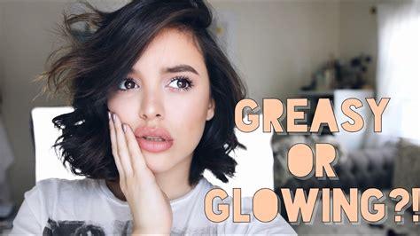 dewy glowing skin     grease ball cassidysecrets youtube