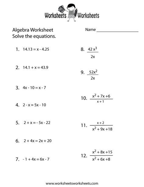 Algebra Practice Worksheet  Free Printable Educational Worksheet