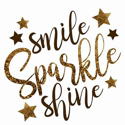 Quotes Sparkle Shine Smile Happy Monday Meaningful