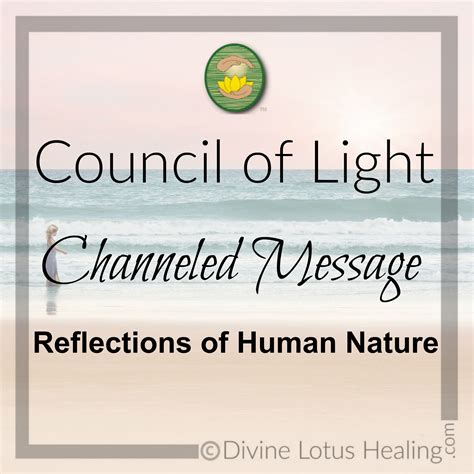 Council Of Light by Council Of Light Channeled Message Reflections Of Human