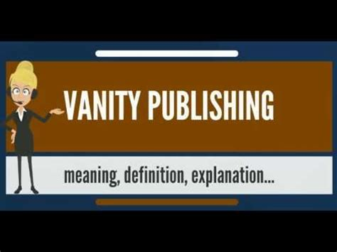 What Does Vanity Means by What Is Vanity Publishing What Does Vanity Publishing