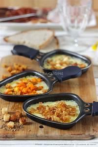 Idée Raclette Originale : cuisine raclette recette originale un site culinaire ~ Melissatoandfro.com Idées de Décoration