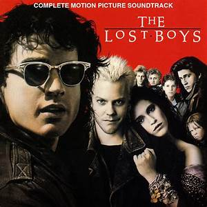 Bla, bla, bla, la vida es...: The Lost Boys: Soundtrack (1987)