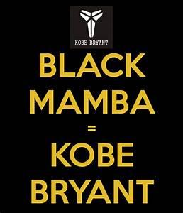 BLACK MAMBA = KOBE BRYANT Poster | JORDAN | Keep Calm-o-Matic