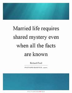 Married life requires shared mystery even when all the ...