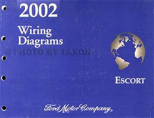 2002 Ford Escort And Zx 2 Zx2 Wiring Diagram Manual Oem Electrical Schematics