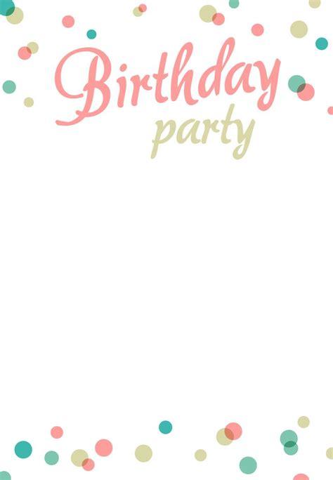 Free Birthday Templates by Best 25 Birthday Invitation Templates Ideas On