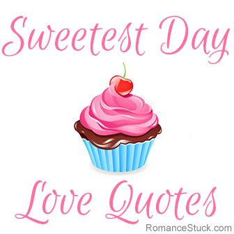 sweetest day quotes image quotes  hippoquotescom