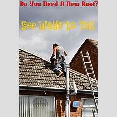 How To Tell If You Need A New Roof  Roofing Replacement Info
