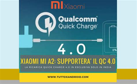 charge 4 0 ladegerät lo xiaomi mi a2 ha charge 4 0 ma in india tuttoxandroid