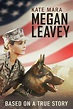 Megan Leavey for Rent, & Other New Releases on DVD at Redbox