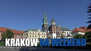 KRAKÓW NA WEEKEND - YouTube