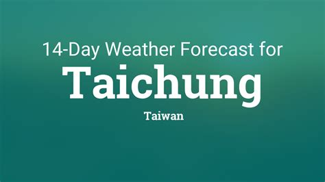 taichung taiwan  day weather forecast