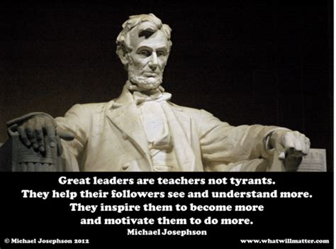 quote poster great leaders  teachers  tyrants