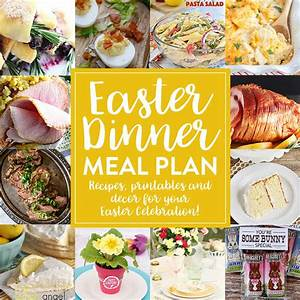 Easter Dinner Meal Plan » Honey and Birch
