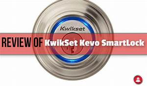 Review Of Kwikset Kevo Keyless Entry Door Smart Lock