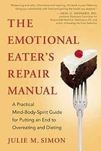 Sell  Buy Or Rent The Emotional Eater U0026 39 S Repair Manual  A