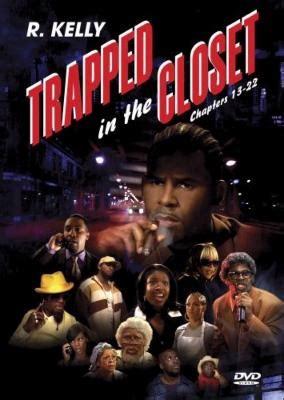 r trapped in the closet trapped in the closet chapters 13 22 r hmv