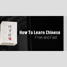 How To Learn Chinese Language Free And Fast 24 Tips Wisestep