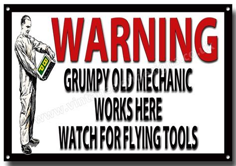 Warning Grumpy Old Mechanic Works Here Metal Signfunny. Twin Flame Signs. Ganesh Mandal Logo. Worn Stickers. Stairway Wall Murals. Aldosterone Signs. Cursor Logo. Free Hand Drawn Banners. Complexion Signs Of Stroke