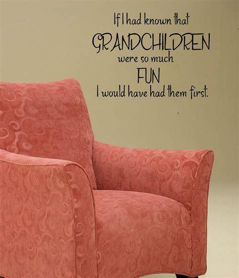 quotes grandchildren sayings grandson granddaughter quotesgram words