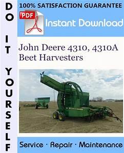 John Deere 4310  4310a Beet Harvesters Service Repair