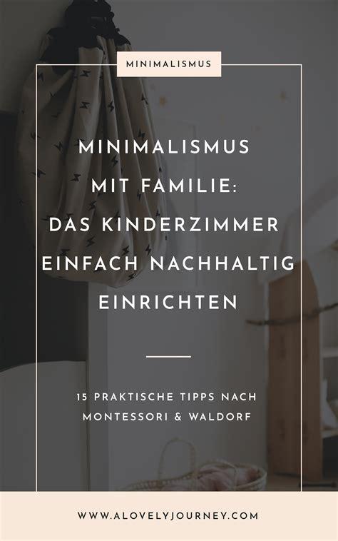 Minimalistische Einrichtung Des Kinderzimmersminimalistische Einrichtung Des Kinderzimmers 2 by Kinderzimmer Einfach Nachhaltig Praktisch Einrichten