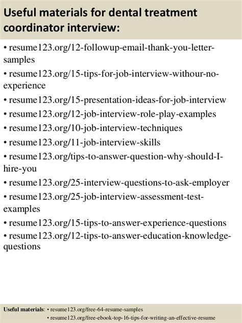 top 8 dental treatment coordinator resume sles