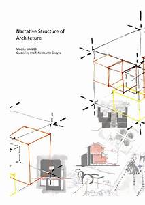 Narrative Structure Of Architecture By Mudita Mehta
